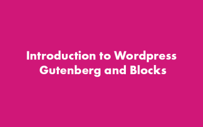 Introduction to WordPress Gutenberg and Blocks