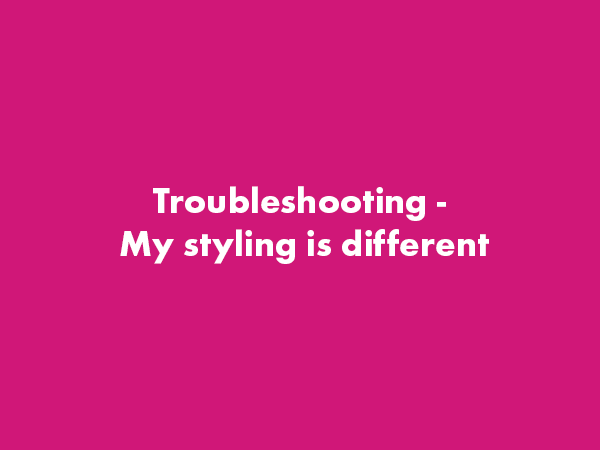 Troubleshooting: My Styling is Different! – WordPress Gutenberg
